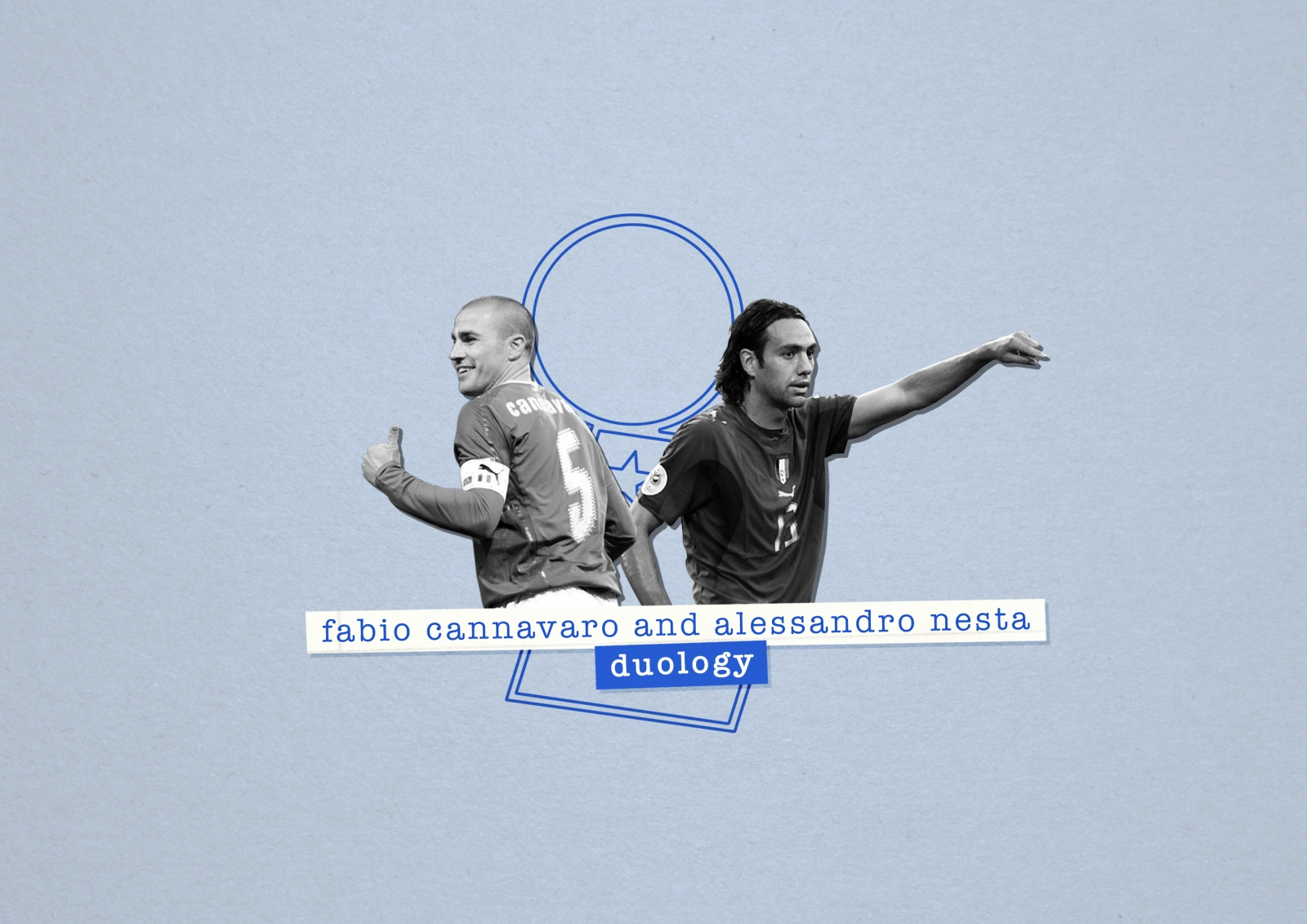 Fabio Cannavaro Alessandro Nesta And The Last Stand Of Great
