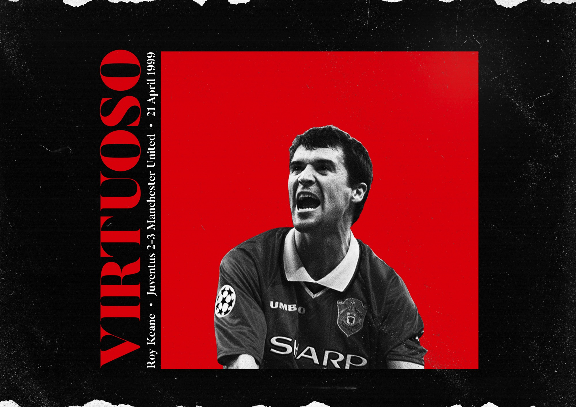 0a40d095a0e How a selfless Roy Keane guided Manchester United to the 1999 Champions  League final